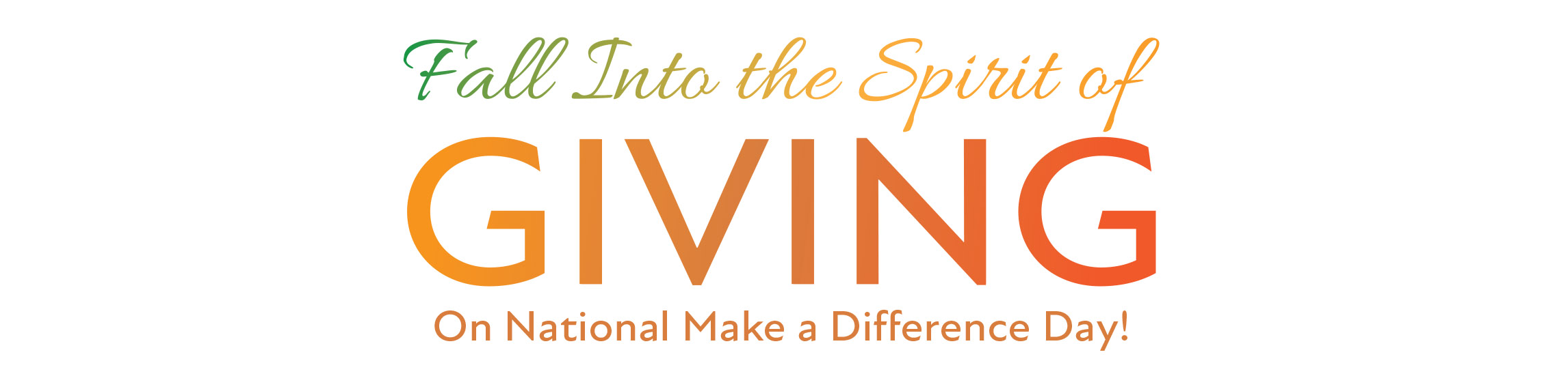 Fall into the spirit of GIVING